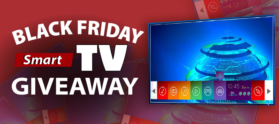Black Friday Smart TV Giveaway