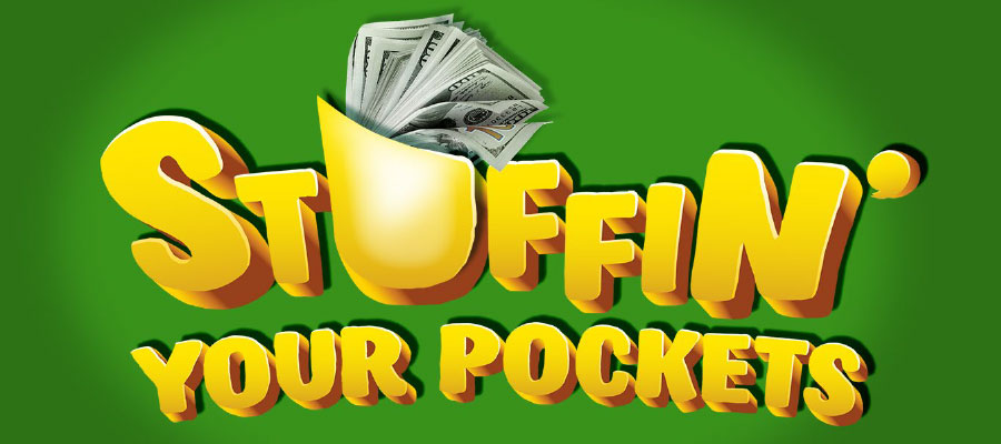 Stuffin' Your Pockets