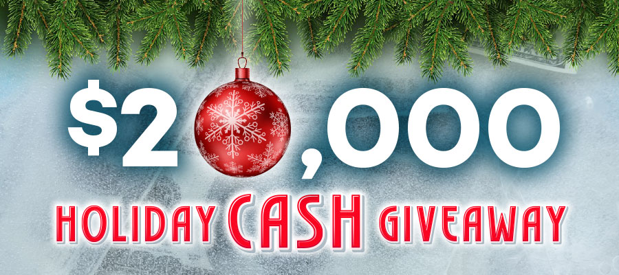 $20,000 Holiday Cash Giveaway