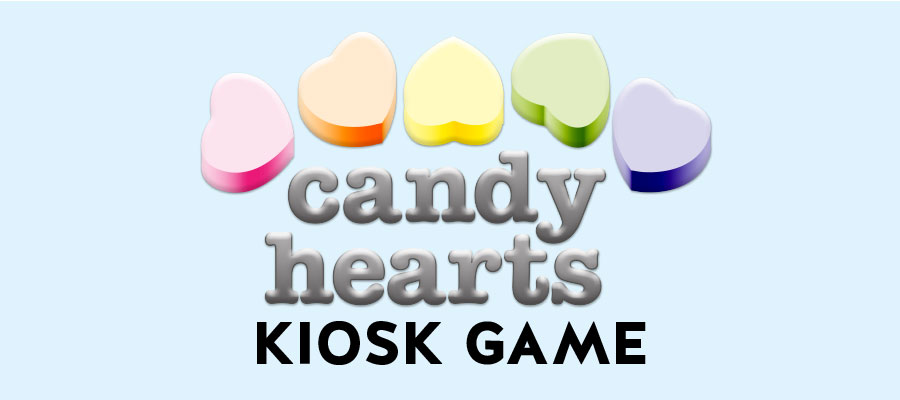 Candy Hearts Kiosk Game
