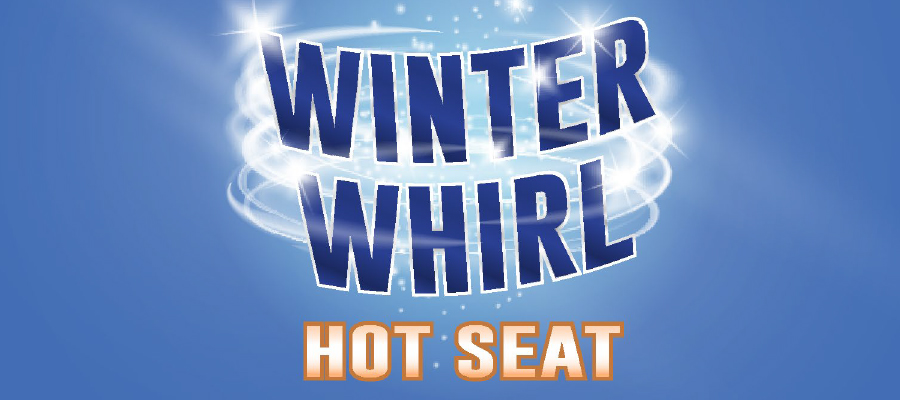 Winter Whirl Hot Seat